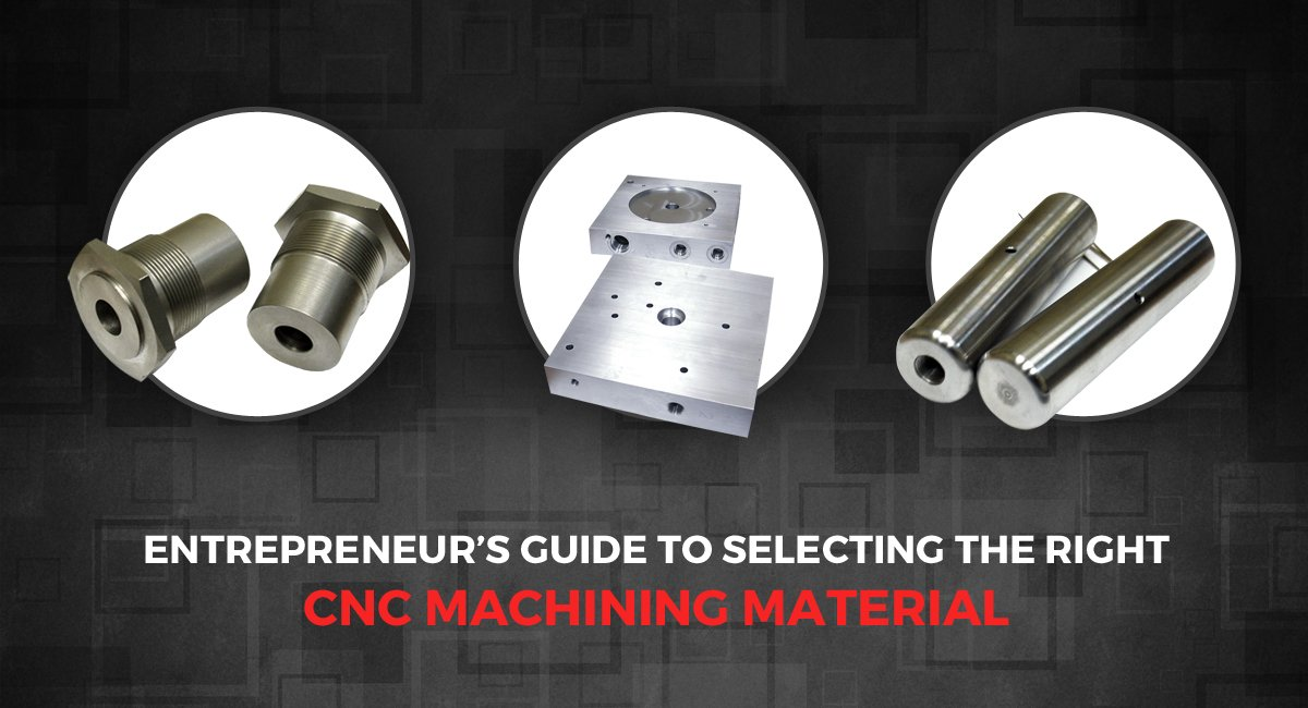 CNC Machining Material
