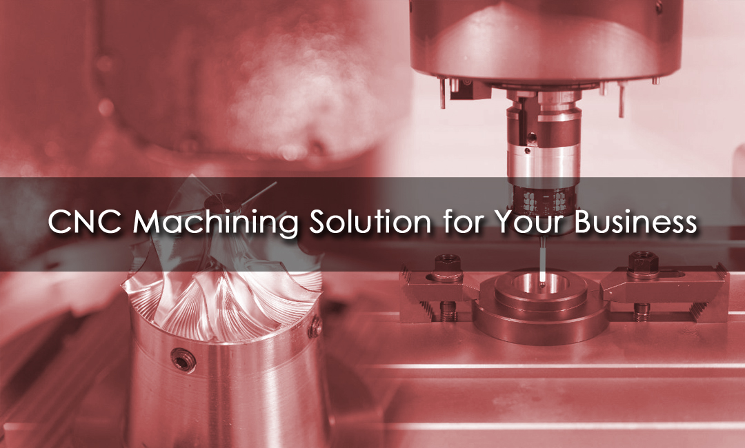 CNC Machinng Solutions